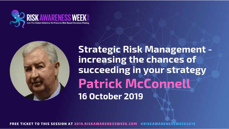 REPLAY: Strategic Risk Management – increasing the chances of succeeding in your strategy #riskawarenessweek2019