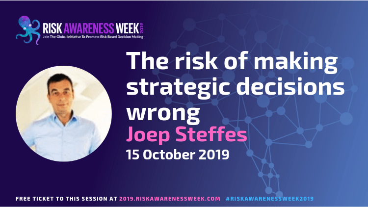 The risk of making strategic decisions wrong #riskawarenessweek2019