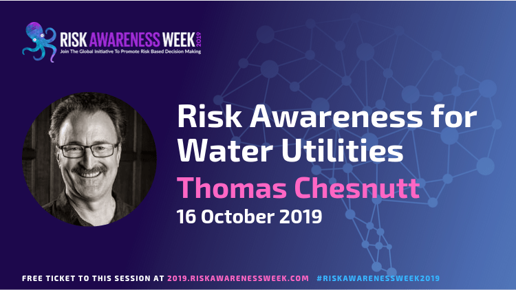 Risk Awareness for Water Utilities   #riskawarenessweek2019