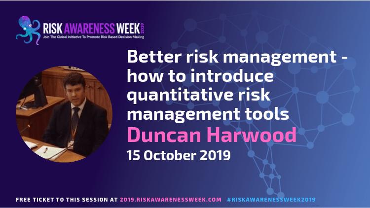 REPLAY: Better risk management – how to introduce quantitative risk management tools #riskawarenessweek2019