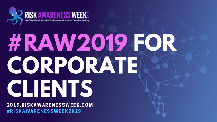 Use #riskawarenessweek2019 as corporate risk management training for your staff