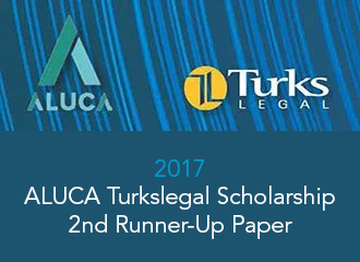 2017 ALUCA TurksLegal Scholarship 2nd Runner Up Paper