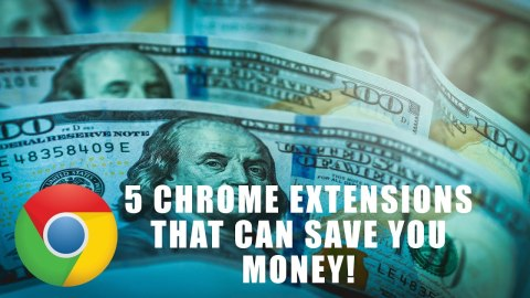 Chrome Extensions That Can Help You Save Money