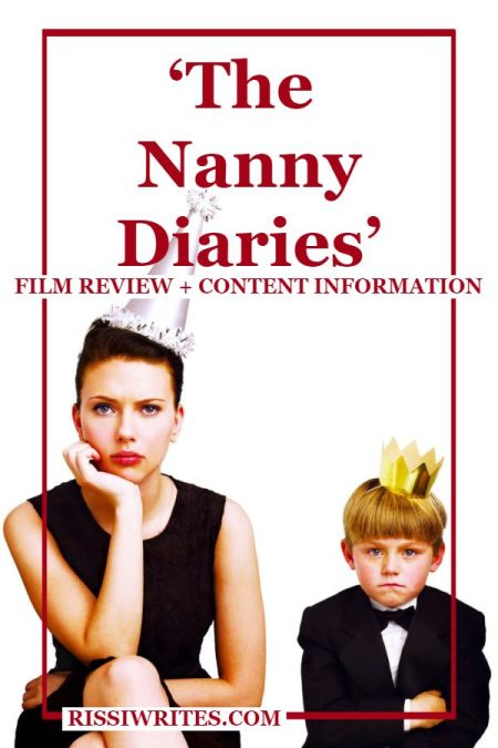 'The Nanny Diaries': A Fun Human Study with a Little Romance. A review of the 2007 comedy with Scarlett Johansson and Chris Evans. Text © Rissi JC