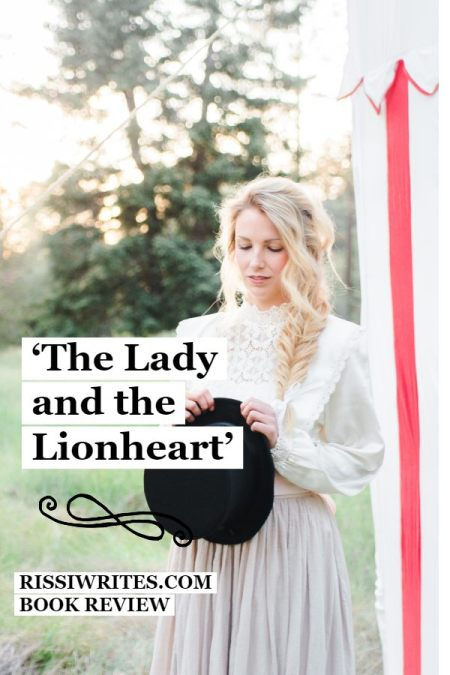 'The Lady and the Lionheart':  An Authentic Romance Fairy-tale. A review of the indie novel by Joanne Bischof. All review text © Rissi JC