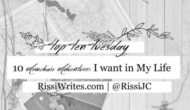 Ten Armchair Adventures I want in My Life | Top Ten Tuesday February 26. Talking all the armchair adventures & places I'd like to *someday* (aka wish list) visit.