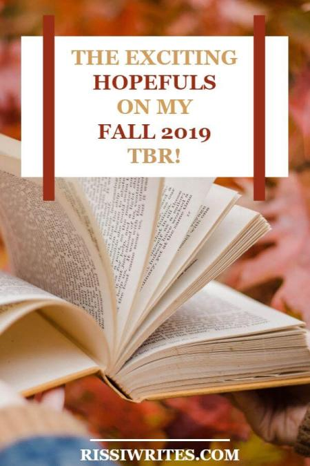 The Exciting Hopefuls on my Fall 2019 TBR! Talking about a *few* of the books on my new seasonal TBR! What do you plan to read?