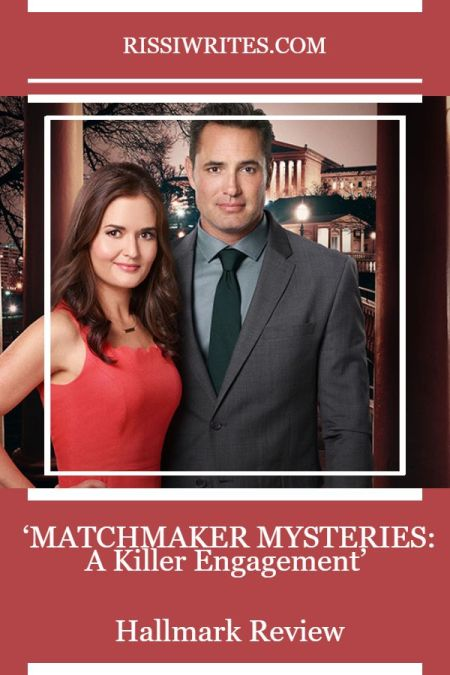Matchmaker Mysteries: A Killer Engagement - It's a Perfect Match! A TV review of the Hallmark mystery with Danica McKellar. Text © Rissi JC