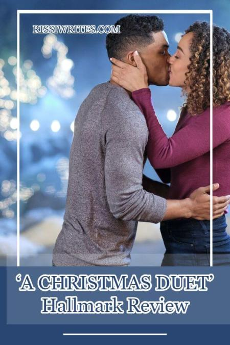'A Christmas Duet': A Cheerful Romance You Might Enjoy. A review of the 2019 Hallmark romance. All review text © Rissi JC / photos: Hallmark