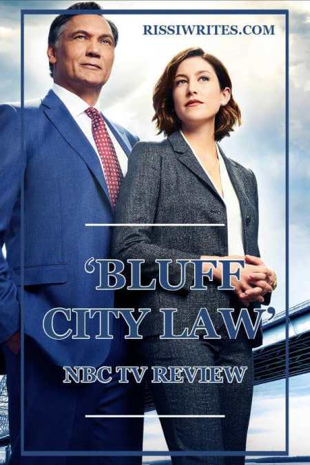 'Bluff City Law' Pilot: Family Tension Is The Best Defense. Review of the NBC 2019 show, 'Bluff City Law' with Jimmy Smits. Text © Rissi JC