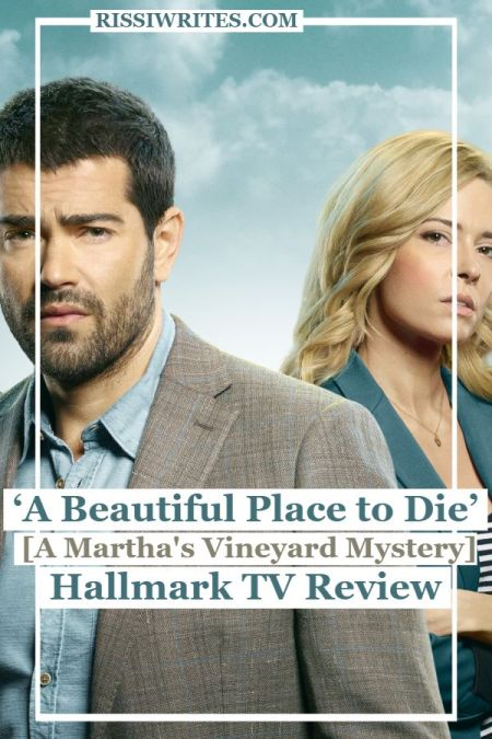 'A Beautiful Place to Die' is one Fun New Destination Mystery Clue! A review of the first 'Martha's Vineyard Mystery 1' with Jesse Metcalfe. Text © Rissi JC