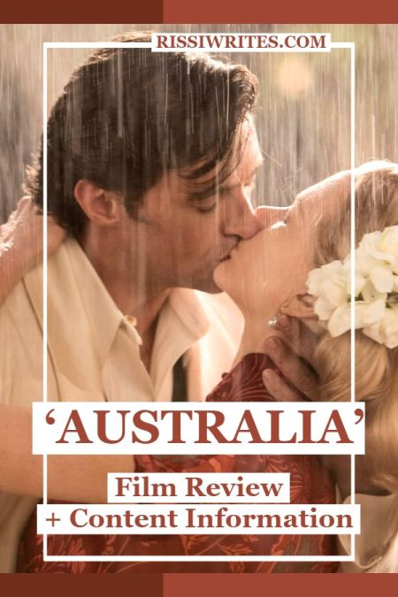 'Australia' Movie Review: A Special Kind of Period Drama. A review of the 2008 period drama with Nicole Kidman & Hugh Jackman. Text © Rissi JC