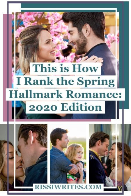 "This is How I Rank the Spring Hallmark Romance: 2020 Edition. Talking about how I rank the Hallmark spring romance ""Spring Fever"" titles. Text © Rissi JC"