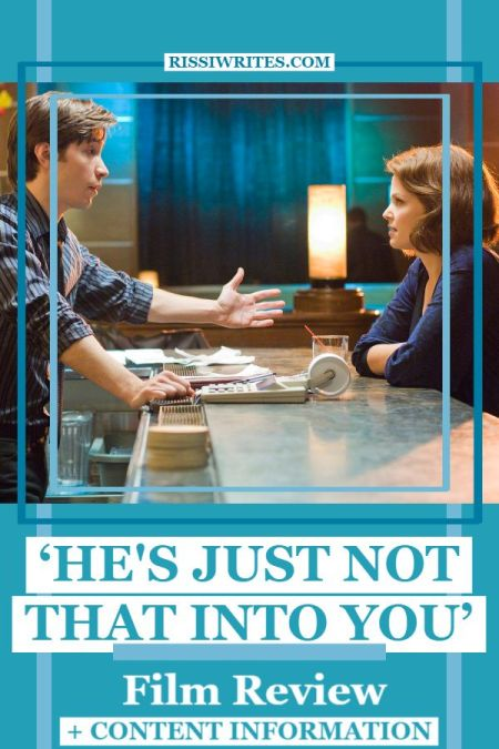 'He's Just not that into You': An Entertaining How-To Guide. A throwback review of the 2009 comedy with Jennifer Aniston. Text © Rissi JC