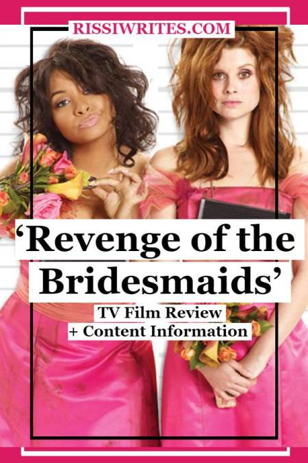 'Revenge of the Bridesmaids': A Silly But Really Cute Movie. A review of the 2010 ABC Family (now Freeform) film with Raven. Text © Rissi JC