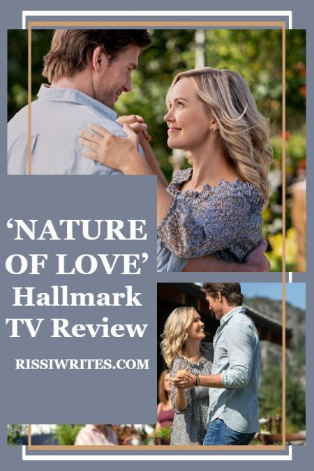 'Nature of Love': Another Charming Clean Romance. A review of the 2020 Hallmark original with Emilie Ullerup. Text © Rissi JC