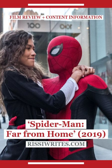 "'Spider-Man: Far from Home' (2019): This is the Fun One! Tom Holland returns as the ""neighborhood"" titular character. Text © Rissi JC"