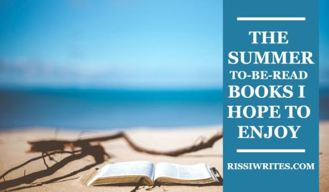The Summer 2020 To-Be-Read BThe Summer 2020 To-Be-Read Books I Hope to Enjoy. Sharing my picks for the usual summer 2020 TBR list! What made your list? Text © Rissi JCooks I Hope to Enjoy. Sharing my picks for the usual summer 2020 TBR list! What made your list? Text © Rissi JC