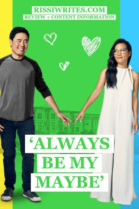 'Always Be My Maybe' is the Cute But Imperfect Netflix Romance. Reviewing the Ali Wong rom-com from Netflix. Have you seen it? © Rissi JC
