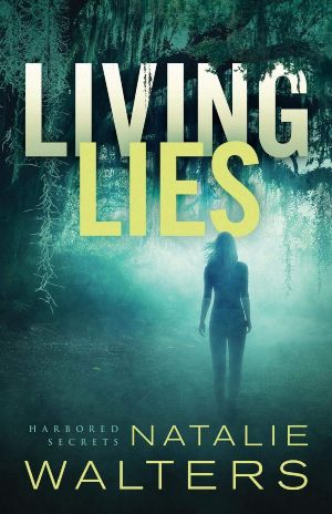 'Living Lies': A Solid Romantic Suspense Novel. A review of the debut novel by Natalie Walters. All text © Rissi JC / RissiWrites.com