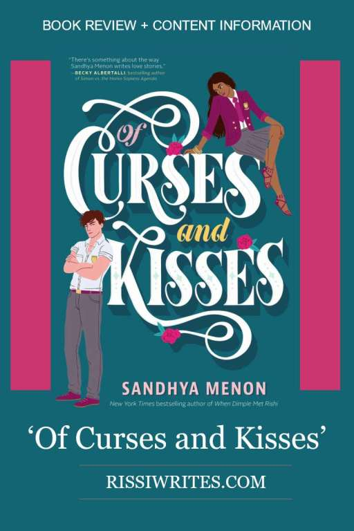 'Of Curses and Kisses' is a Unique & Fun Modern Day Fairy Tale. A review of Sandhya Menon's first 'St. Rosetta's Academy' series. Text © Rissi JC