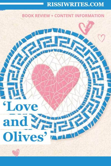 'Love and Olives': See Greece in this Cheery Armchair Adventure Romance. A review of the novel by Jenna Evans Welch. All text © Rissi JC