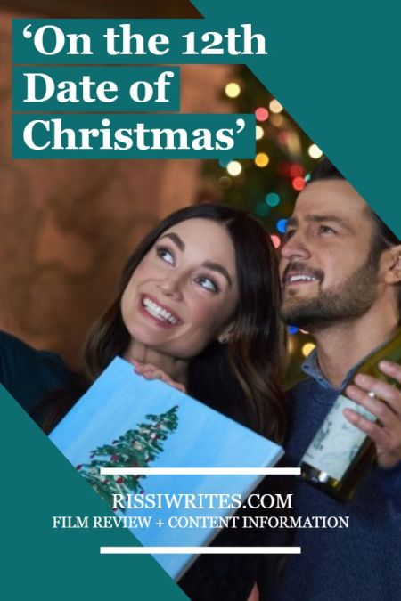 'On the 12th Date of Christmas': A Super Fun RomCom with Games! A review of the 2020 Hallmark movie with Tyler Hynes. Text © Rissi JC