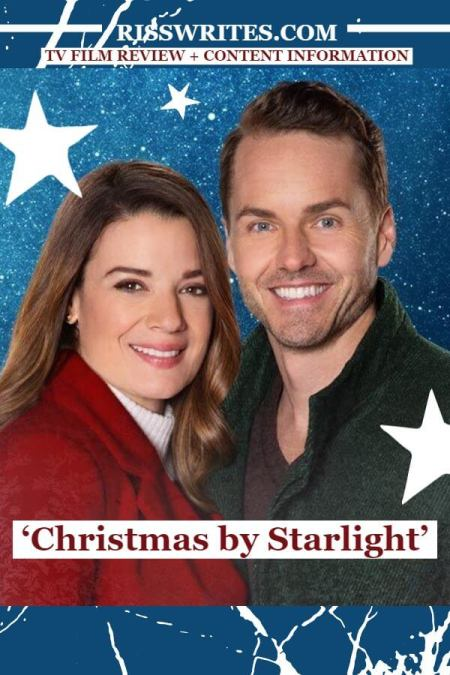 ''Christmas by Starlight' is the Place Where Family and Fun Meet. The 2020 review of Kimberley Sustad and Paul Campbell's Hallmark written film. © Rissi JC
