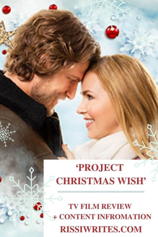 'Project Christmas Wish': One of the Most Impressive from Hallmark. A review of the 2020 Hallmark Movies & Mysteries title. © Rissi JC