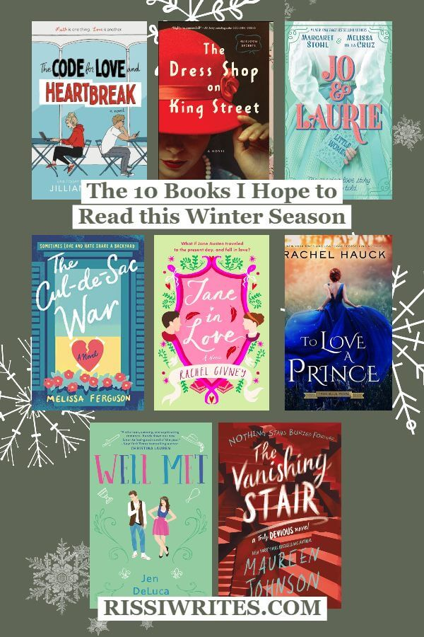 The 10 Books I Hope to Read this Winter Season. Talking the winter 2020 TBR books in my (tentative) reading plans! © Rissi JC