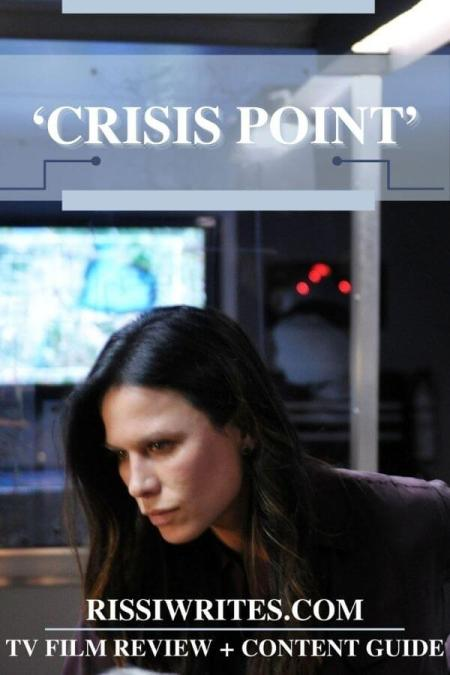 'CRISIS POINT': AN UNEXPECTED & UNDERRATED GOOD TV THRILLER. Review of the 2012 Incendo films title. Text © Rissi JC