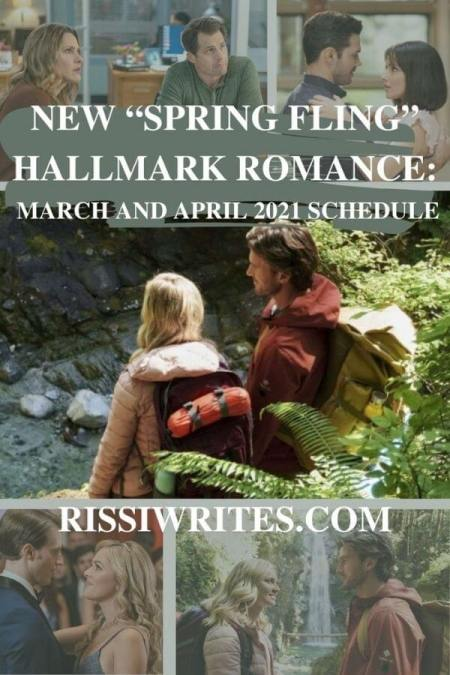 """NEW """"SPRING FLING"""" HALLMARK ROMANCE: MARCH AND APRIL 2021 SCHEDULE. Taking a look at the next two months on Hallmark. © Rissi JC"""
