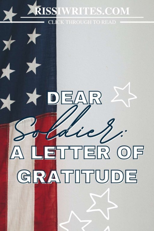 A LETTER OF GRATITUDE. Sharing thoughts on this Memorial Day 2021 and sharing gratitude to our soldiers who continue to stand for America - for US. Text © Rissi JC