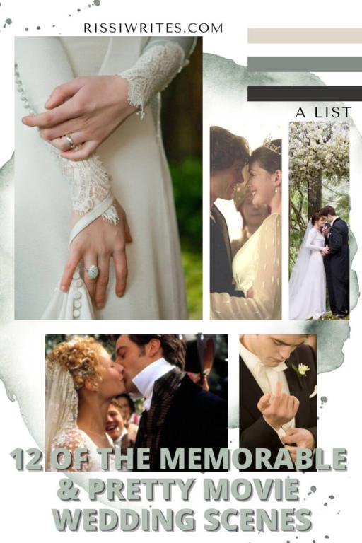 12 OF THE PRETTY & MEMORABLE WEDDING SCENES IN MOVIES. Sharing some of the pretty wedding scenes from movies. All text is © Rissi JC