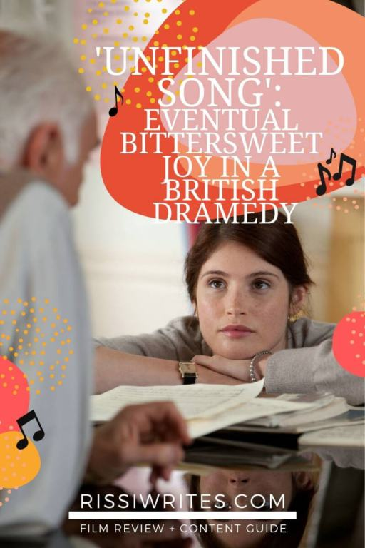 'UNFINISHED SONG': EVENTUAL BITTERSWEET JOY IN A BRITISH DRAMEDY. Review of the dramedy with Venessa Redgrave. All text is © Rissi JC