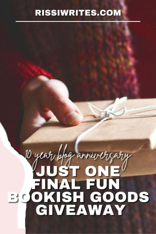 10 YEAR BLOG ANNIVERSARY: JUST ONE FINAL FUN BOOKISH GOODS GIVEAWAY. Hosting one last anniversary giveaway. Just for fun! Text © Rissi JC