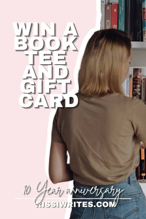 10 YEAR ANNIVSARAY: WIN A BOOK TEE AND GIFT CARD. Enter to win a book tee and Bookshop gift card. All text is © Rissi JC and RissiWrites.com