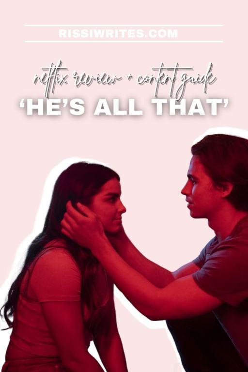 'HE'S ALL THAT': FUN, MORE MODERN ROMANCE OF THE CULT CLASSIC. Review of the 2021 Netflix review with Addison Rae and Rachel Leigh Cook. Text © Rissi JC
