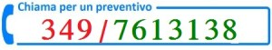 Contattaci per un preventivo 3497613138