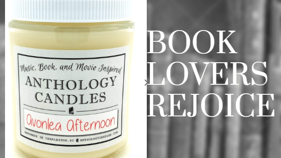 Anthology Candles Spotlight: Avonlea Afternoon