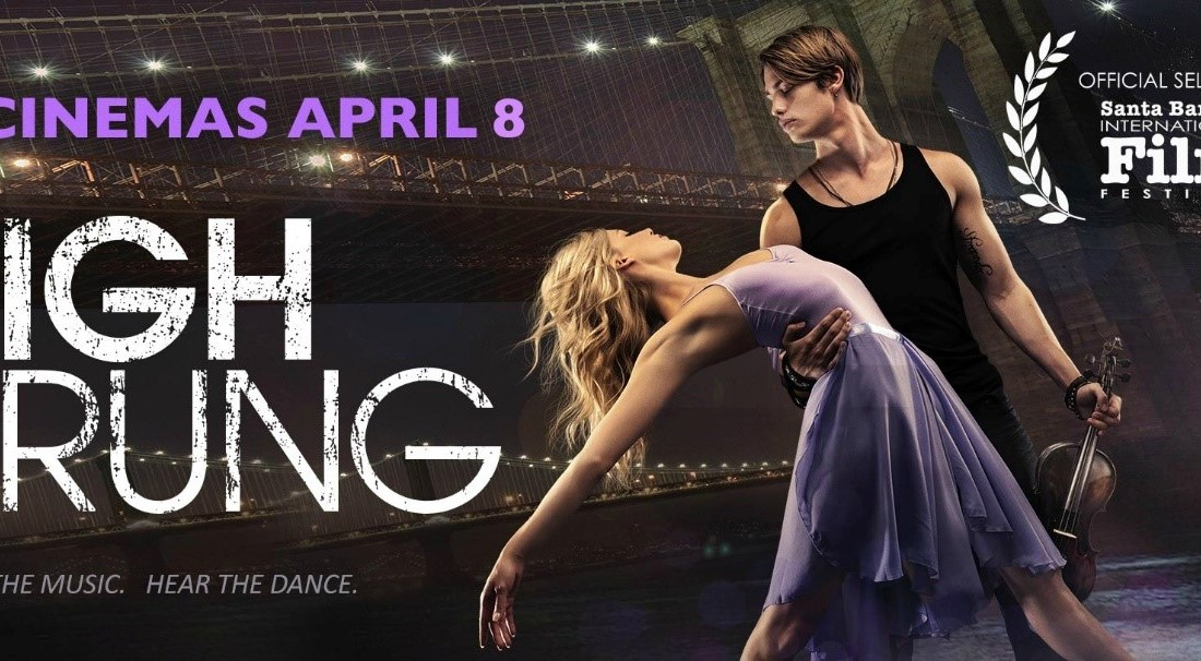 High Strung Dances into Theaters  4/8/16