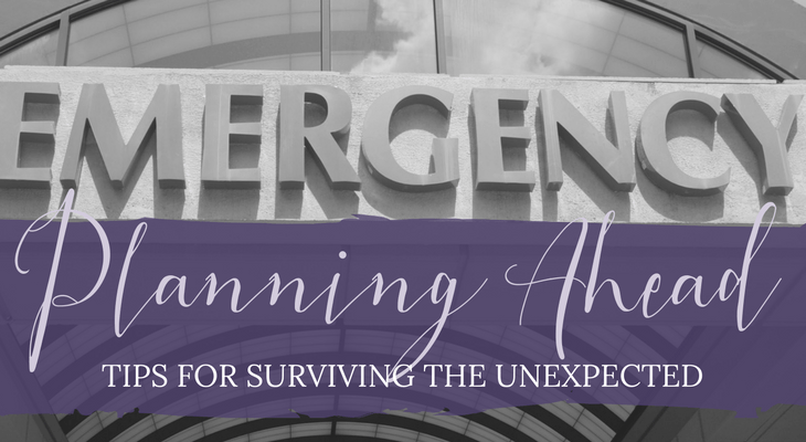 Planning Ahead: Tips for Surviving the Unexpected
