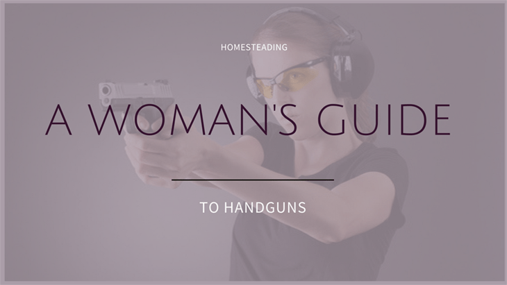 A Woman's Guide to Handguns