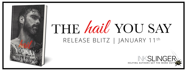 Book Review: The Hail You Say by Lani Lynn Vale