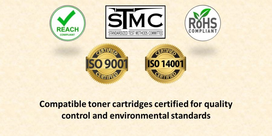 Our Compatible toner cartridges are certified for quality control and environmental standards - Reach ready,STMC,ROHS,ISO9001,ISO14001