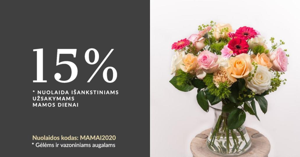 15% nuolaida išankstiniams užsakymams Mamos dienai