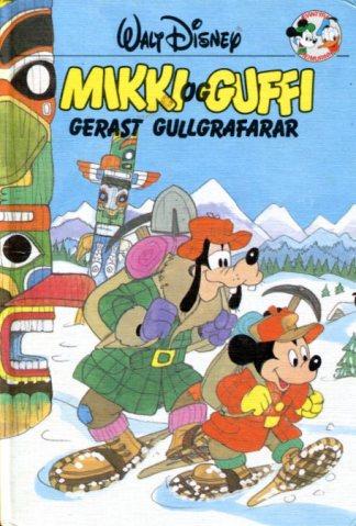 Mikki og Guffi gerast gullgrafarar