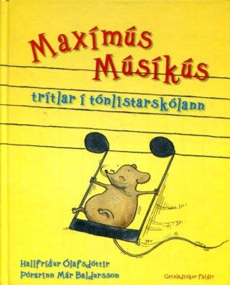 Maxímús Músíkús trítlar í tónlistarskólann