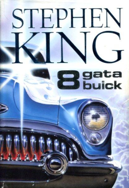 Stephen King 8 gate buick