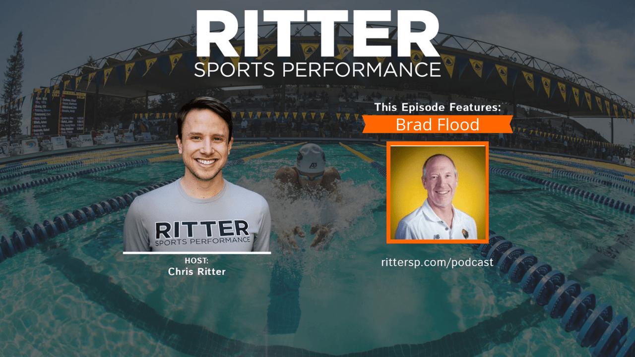 Brad Flood  Focus on making swimmers faster  RITTER
